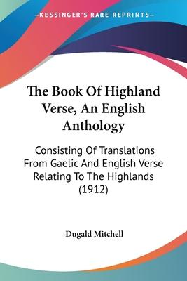 The Book of Highland Verse, an English Anthology