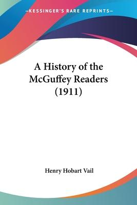 A History of the McGuffey Readers (1911)