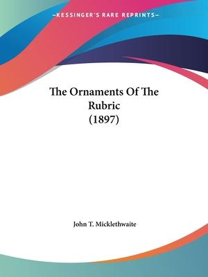 The Ornaments of the Rubric (1897)
