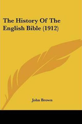 The History of the English Bible (1912)