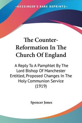 The Counter-Reformation in the Church of England