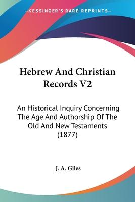 Hebrew and Christian Records V2