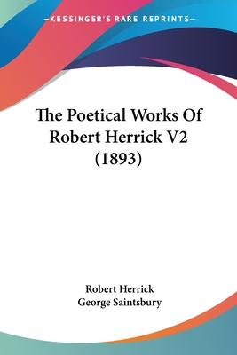 The Poetical Works of Robert Herrick V2 (1893)