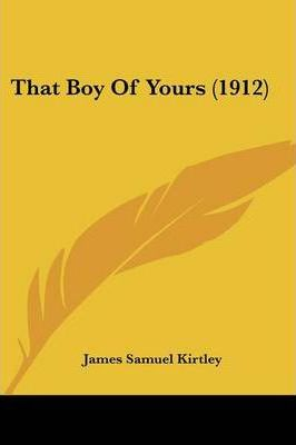 That Boy of Yours (1912)