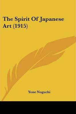 The Spirit of Japanese Art (1915)