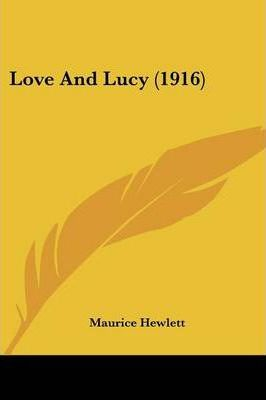Love and Lucy (1916)
