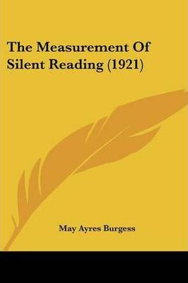 The Measurement of Silent Reading (1921)