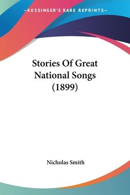 Stories of Great National Songs (1899)