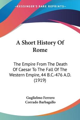 A Short History of Rome