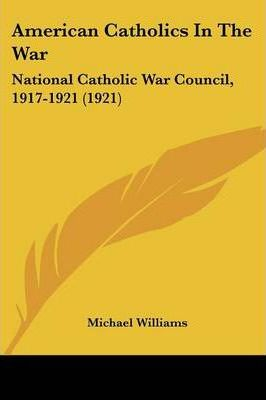 American Catholics in the War