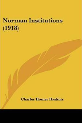 Norman Institutions (1918)
