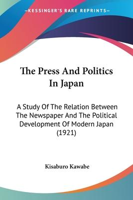 The Press and Politics in Japan
