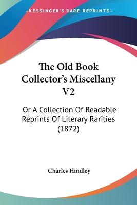 The Old Book Collector's Miscellany V2