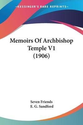 Memoirs of Archbishop Temple V1 (1906)