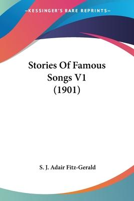 Stories of Famous Songs V1 (1901)
