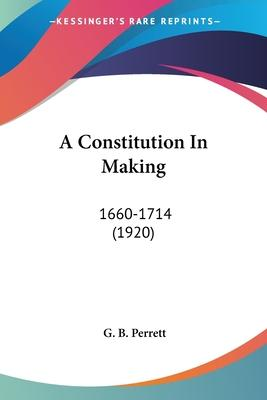 A Constitution in Making