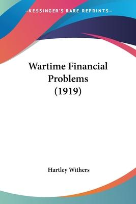 Wartime Financial Problems (1919)