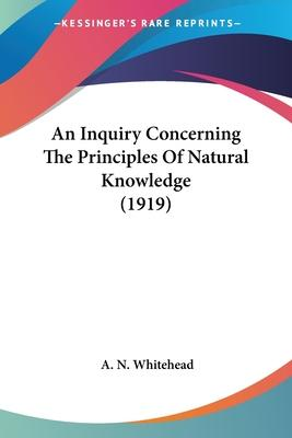 An Inquiry Concerning the Principles of Natural Knowledge (1919)
