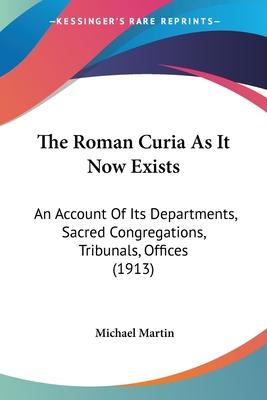 The Roman Curia as It Now Exists