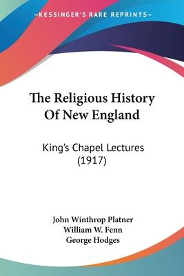 The Religious History of New England