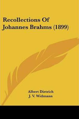 Recollections of Johannes Brahms (1899)