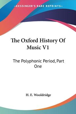 The Oxford History of Music V1