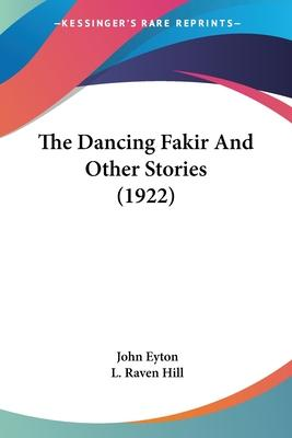 The Dancing Fakir and Other Stories (1922)