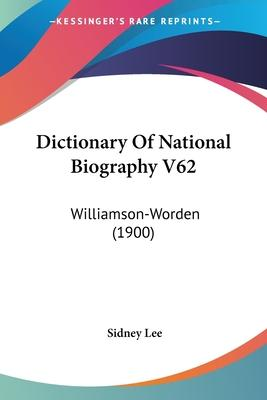 Dictionary of National Biography V62