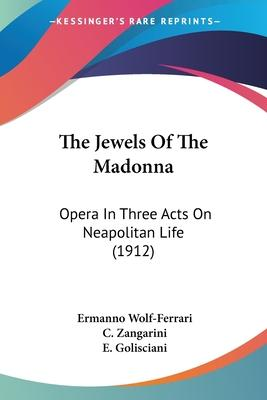 The Jewels of the Madonna