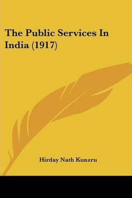 The Public Services in India (1917)