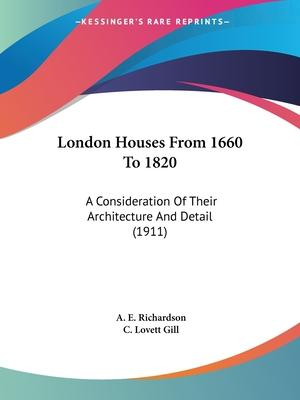 London Houses from 1660 to 1820