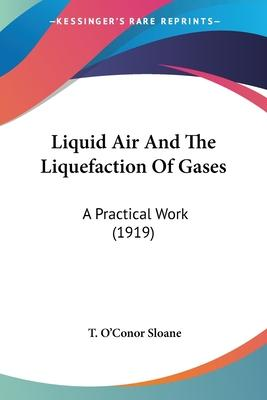 Liquid Air and the Liquefaction of Gases