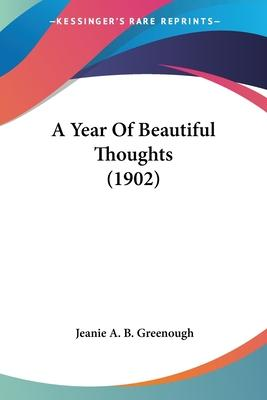 A Year of Beautiful Thoughts (1902)