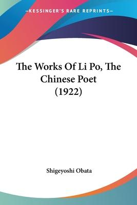 The Works of Li Po, the Chinese Poet (1922)