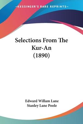 Selections from the Kur-An (1890)