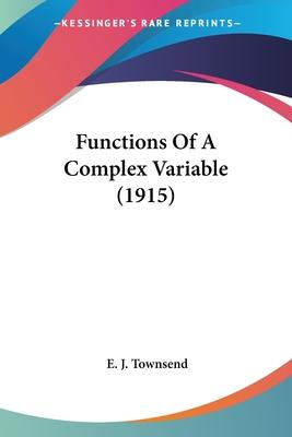 Functions of a Complex Variable (1915)