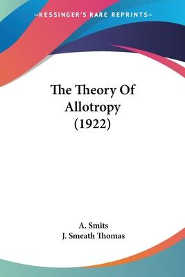 The Theory of Allotropy (1922)