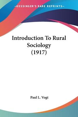 Introduction to Rural Sociology (1917)