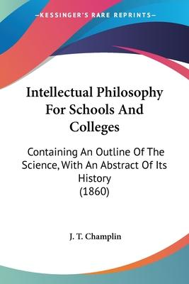 Intellectual Philosophy for Schools and Colleges