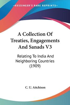 A Collection of Treaties, Engagements and Sanads V3