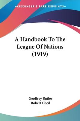 A Handbook to the League of Nations (1919)