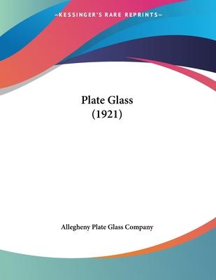 Plate Glass (1921)