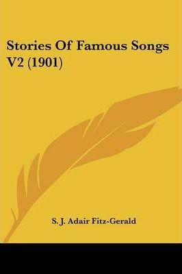 Stories of Famous Songs V2 (1901)