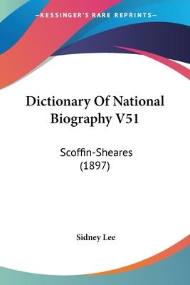 Dictionary of National Biography V51