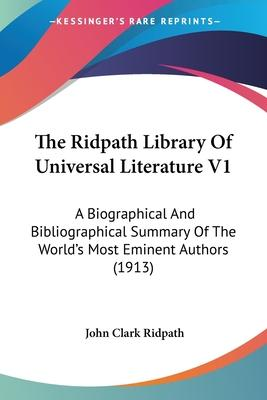 The Ridpath Library of Universal Literature V1