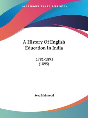 A History of English Education in India