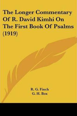 The Longer Commentary of R. David Kimhi on the First Book of Psalms (1919)