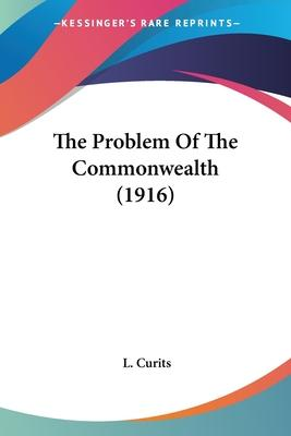 The Problem of the Commonwealth (1916)