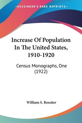 Increase of Population in the United States, 1910-1920