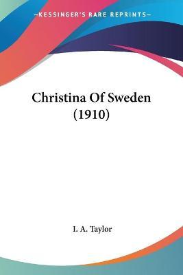 Christina Of Sweden (1910) Cover Image